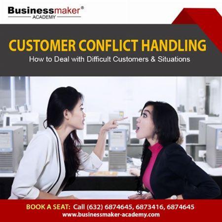 Customer Conflict Handling, Sales & Marketing, Sales, Marketing, Seminars, Training, Classes, Customer Service -- Seminars & Workshops Pasig, Philippines
